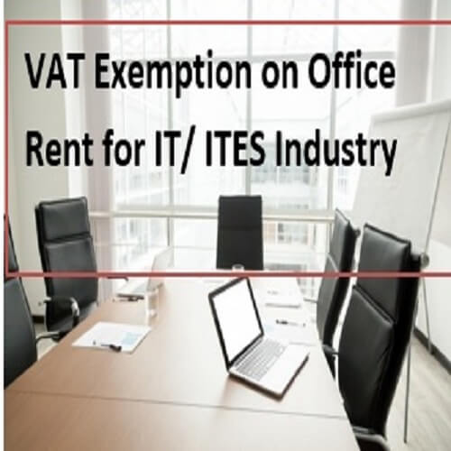 VAT Exemption on Office Rent for IT/ITES Company