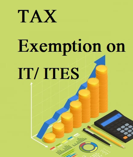 Income Tax Exemption for IT/ITES Company